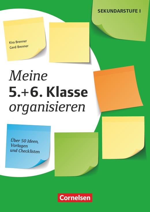 Meine Klasse organisieren - Meine 5.+ 6. Klasse organisieren (3. Auflage) - Über 50 Ideen, Vorlagen und Checklisten - Kopiervorlagen als PDF