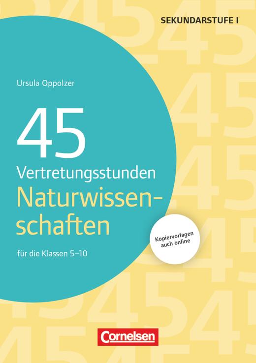 Vertretungsstunden - 45 Vertretungsstunden Naturwissenschaften - Für die Klassen 5-10 - Buch mit Kopiervorlagen über Webcode