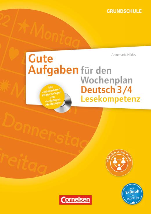 Gute Aufgaben für den Wochenplan - Lesekompetenz 3/4 - Kopiervorlagen mit CD-ROM