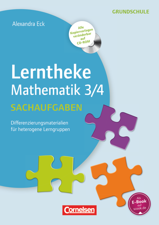 Lerntheke Grundschule - Sachaufgaben 3/4 - Differenzierungsmaterial für heterogene Lerngruppen - Kopiervorlagen mit CD-ROM