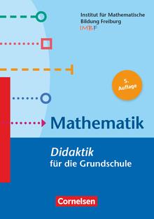 Fachdidaktik für die Grundschule - Mathematik (5. Auflage) - Didaktik für die Grundschule - Buch