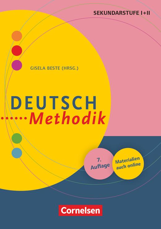 Fachmethodik - Deutsch-Methodik (7., überarbeitete Auflage) - Handbuch für die Sekundarstufe I und II - Buch mit Materialien über Webcode