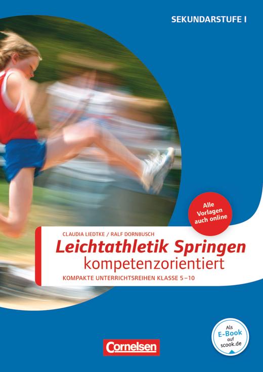 Sportarten - Leichtathletik: Springen kompetenzorientiert - Buch mit Kopiervorlagen über Webcode