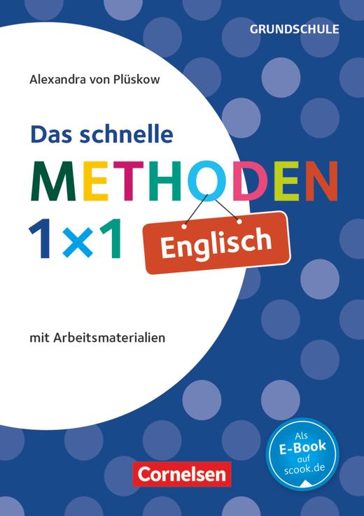 Das schnelle Methoden 1x1 - Grundschule - Englisch - Mit Arbeitsmaterialien - Buch mit Kopiervorlagen über Webcode