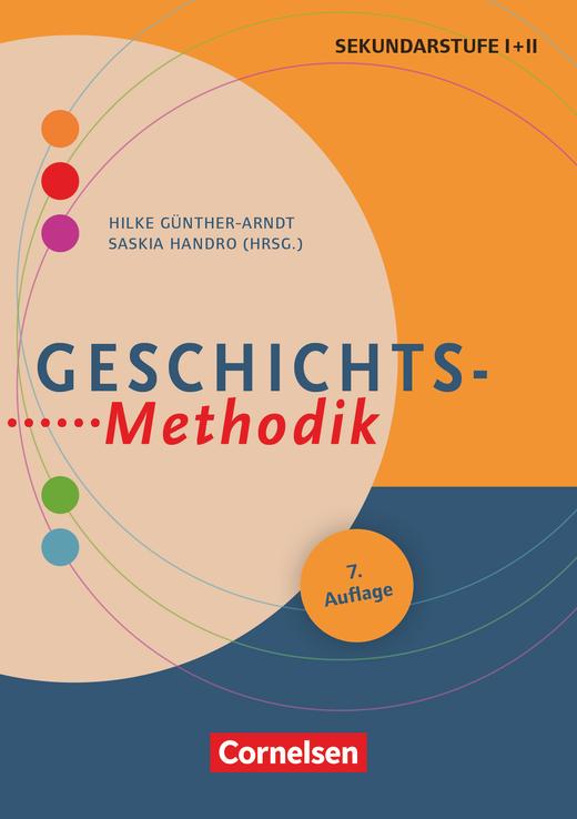 Fachmethodik - Geschichts-Methodik (8. Auflage) - Handbuch für die Sekundarstufe I und II - Buch