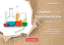 Entdecken und Forschen in Naturwissenschaften - Sekundarstufe I - Chemie für die Forscherkiste - Sofort einsetzbare Freiarbeitsmaterialien zu zentralen Lehrplaninhalten - 30 Lernkarten - Klassen 5-10