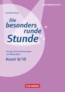 Die besonders runde Stunde - Sekundarstufe I - Kopiervorlagen - Klasse 9/10