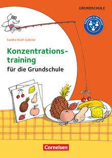 Konzentrationstraining für die Grundschule - Klasse 1-4 - Kopiervorlagen