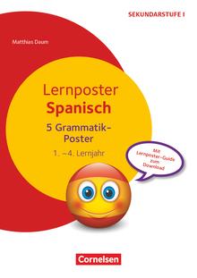 Lernposter für die Sekundarstufe - Spanisch - Grammatik - 5 Poster - 1.-4. Lernjahr