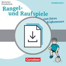 Sportarten Grundschule - Rangel- und Raufspiele zum fairen Kräftemessen - Kopiervorlagen als PDF