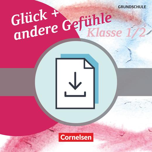 Themenbände Ethik/Philosophie Grundschule - Glück und andere Gefühle - Kopiervorlagen als PDF - Klasse 1/2