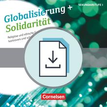 Themenbände Religion und Ethik - Globalisierung + Solidarität - Kopiervorlagen als PDF - Klasse 5-10