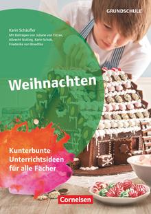 Themenhefte Grundschule - Weihnachten - Kunterbunte Unterrichtsideen für alle Fächer - Buch mit Kopiervorlagen