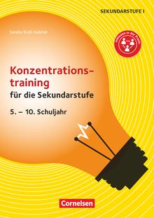 Konzentrationstraining für die Sekundarstufe (2. Auflage) - 5. - 10. Schuljahr - Kopiervorlagen