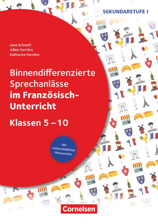 Binnendifferenzierte Sprechanlässe - ... im Französisch-Unterricht - Kopiervorlagen - Klasse 5-10