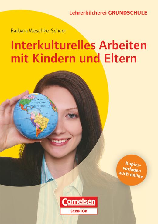 Lehrerbücherei Grundschule - Interkulturelles Arbeiten mit Kindern und Eltern - Buch mit Kopiervorlagen über Webcode