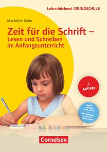 Lehrerbücherei Grundschule - Zeit für die Schrift - Lesen und Schreiben im Anfangsunterricht (4. Auflage) - Buch mit Kopiervorlagen