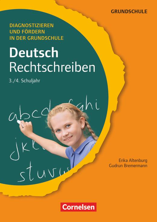 Diagnostizieren und Fördern in der Grundschule - Rechtschreiben - Kopiervorlagen - 3./4. Schuljahr