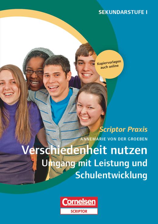 Scriptor Praxis - Verschiedenheit nutzen 2: Umgang mit Leistung und Schulentwicklung - Buch mit Kopiervorlagen über Webcode