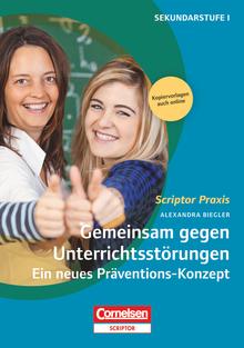Scriptor Praxis - Gemeinsam gegen Unterrichtsstörungen - Ein neues Präventions-Konzept - Buch mit Kopiervorlagen über Webcode