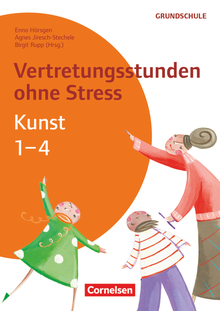 Vertretungsstunden ohne Stress - Vertretungsstunden ohne Stress Kunst 1-4 - Kopiervorlagen