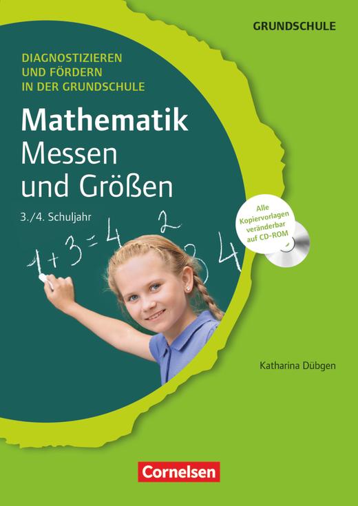 Diagnostizieren und Fördern in der Grundschule - Messen und Größen - Kopiervorlagen mit CD-ROM - 3./4. Schuljahr