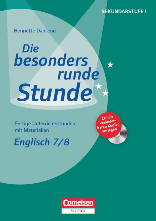 Die besonders runde Stunde - Sekundarstufe I - Kopiervorlagen mit CD-ROM - Klasse 7/8