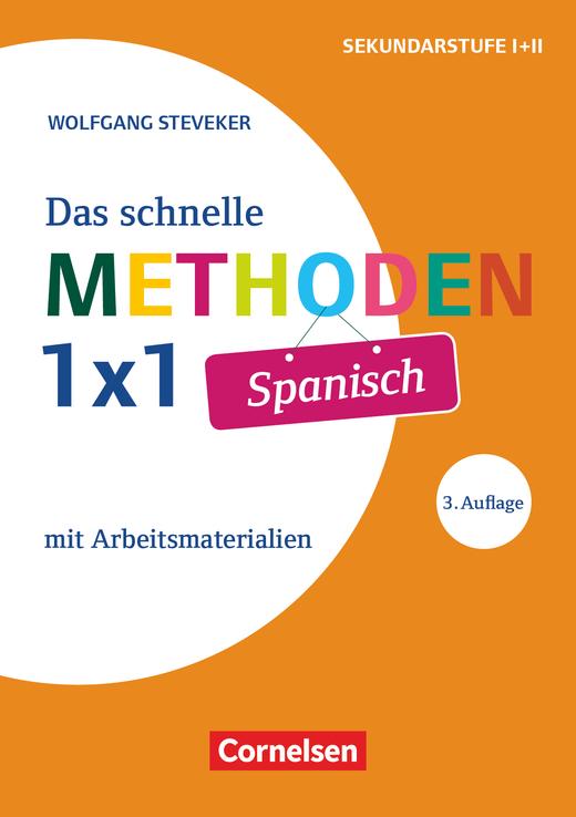 Das schnelle Methoden 1x1 - Sekundarstufe I+II - Spanisch (3. Auflage) - Mit Arbeitsmaterialien - Buch