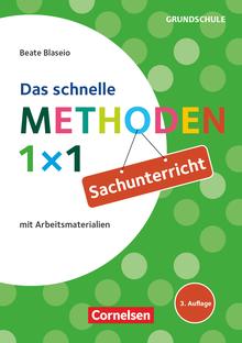 Das schnelle Methoden 1x1 - Grundschule - Sachunterricht (3. Auflage) - Mit Arbeitsmaterialien - Buch
