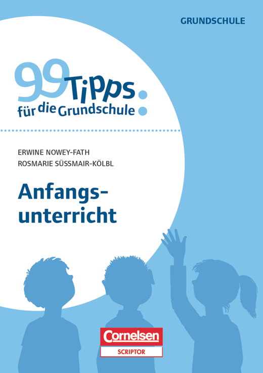 99 Tipps für die Grundschule - Anfangsunterricht - Buch