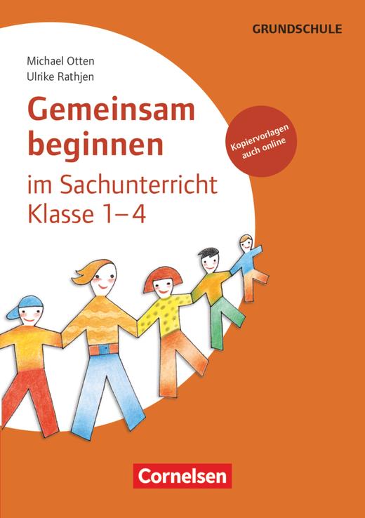 Gemeinsam beginnen - Sachunterricht - Buch mit Kopiervorlagen über Webcode - Klasse 1-4