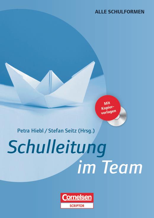 Schulleitung im Team - Buch mit Kopiervorlagen auf CD-ROM