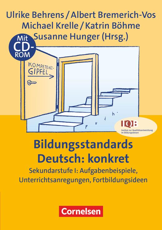 Praxisbuch - Bildungsstandards Deutsch: konkret - Sekundarstufe I: Aufgabenbeispiele, Unterrichtsanregungen, Fortbildungsideen - Buch mit Kopiervorlagen und CD-ROM