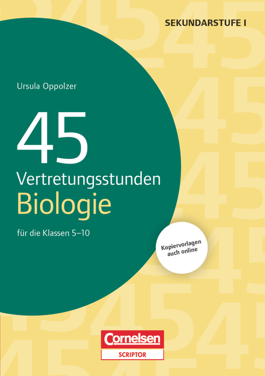 Vertretungsstunden - 45 Vertretungsstunden Biologie - Für die Klassen 5-10 - Buch mit Kopiervorlagen über Webcode