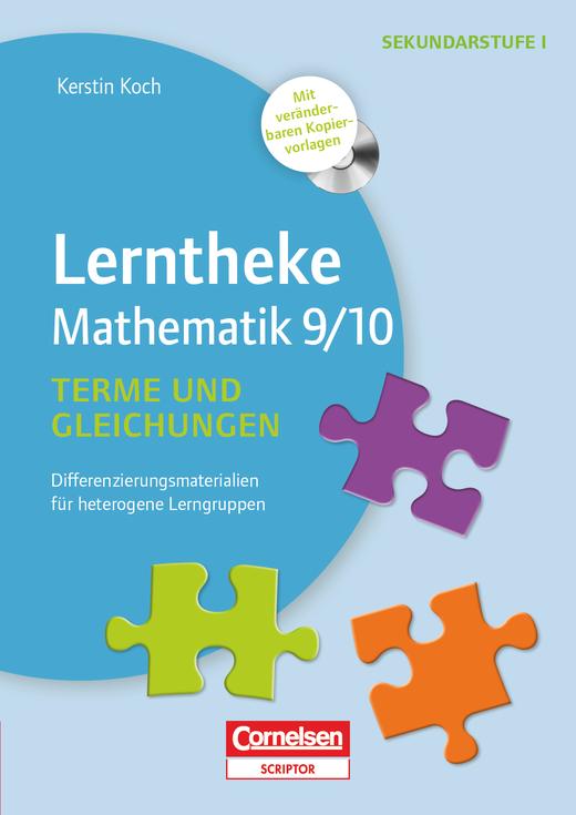 Lerntheke - Terme und Gleichungen 9/10 - Differenzierungsmaterial für heterogene Lerngruppen - Kopiervorlagen mit CD-ROM