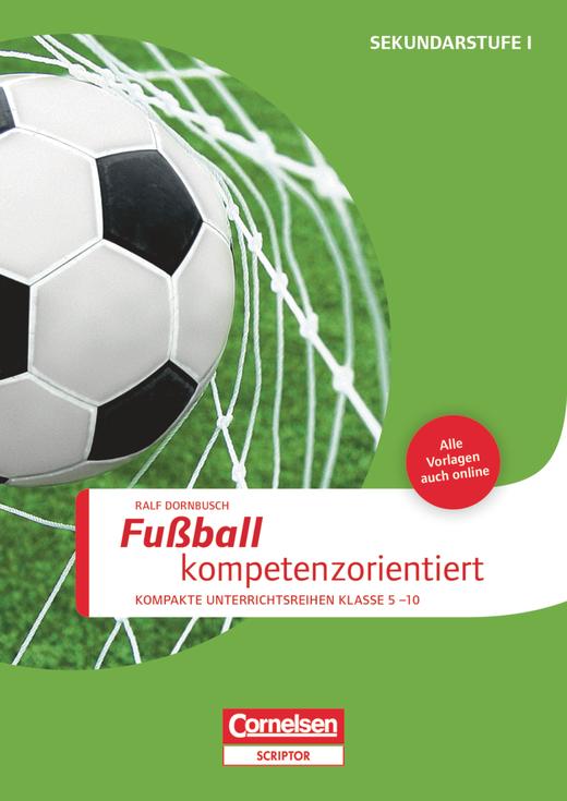 Sportarten - Fußball kompetenzorientiert - Buch mit Kopiervorlagen über Webcode