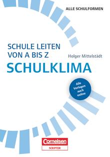 Schule leiten von A-Z - Schulklima - Buch mit Kopiervorlagen über Webcode