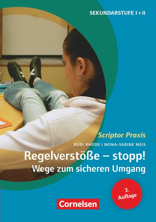 Scriptor Praxis - Regelverstöße - stopp! Wege zum sicheren Umgang (3. Auflage) - Sekundarstufe I und II - Buch