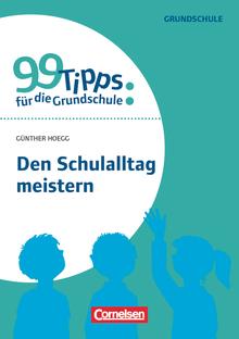 99 Tipps für die Grundschule - Den Schulalltag meistern - Buch