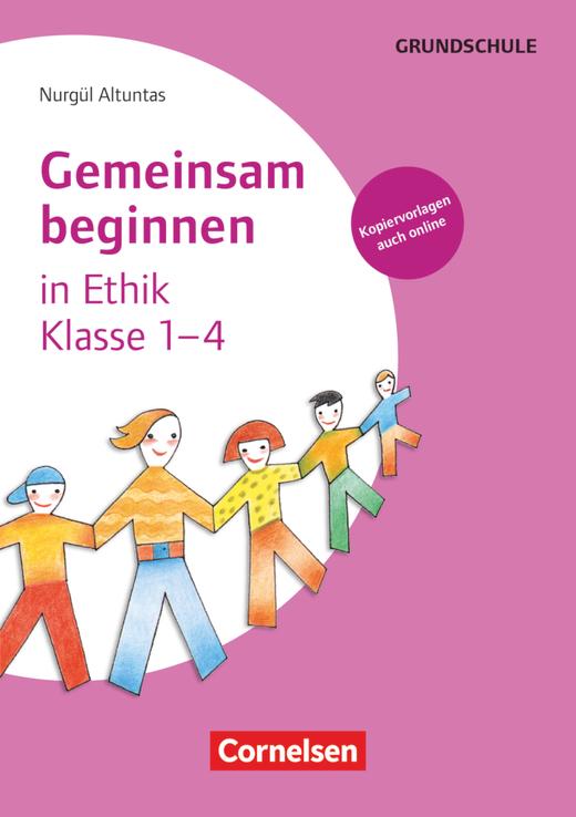 Gemeinsam beginnen - Ethik - Buch mit Kopiervorlagen über Webcode - Klasse 1-4