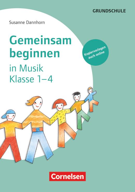 Gemeinsam beginnen - Musik - Buch mit Kopiervorlagen über Webcode - Klasse 1-4