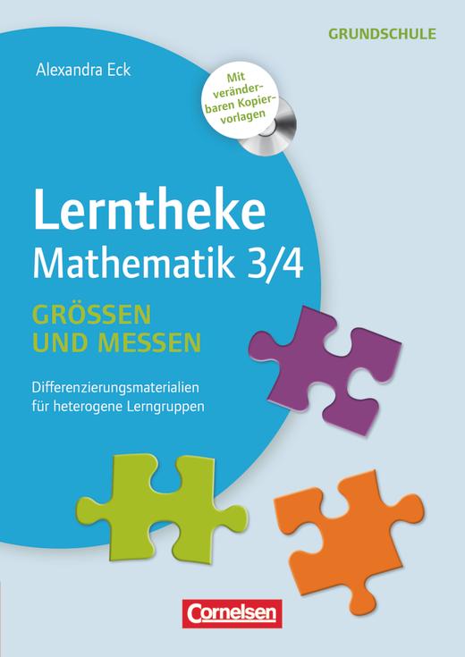 Lerntheke Grundschule - Größen und Messen 3/4 - Differenzierungsmaterial für heterogene Lerngruppen - Kopiervorlagen mit CD-ROM
