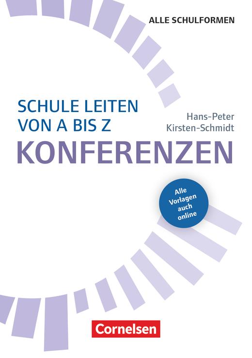 Schule leiten von A-Z - Konferenzen (3. Auflage) - Buch mit Kopiervorlagen über Webcode