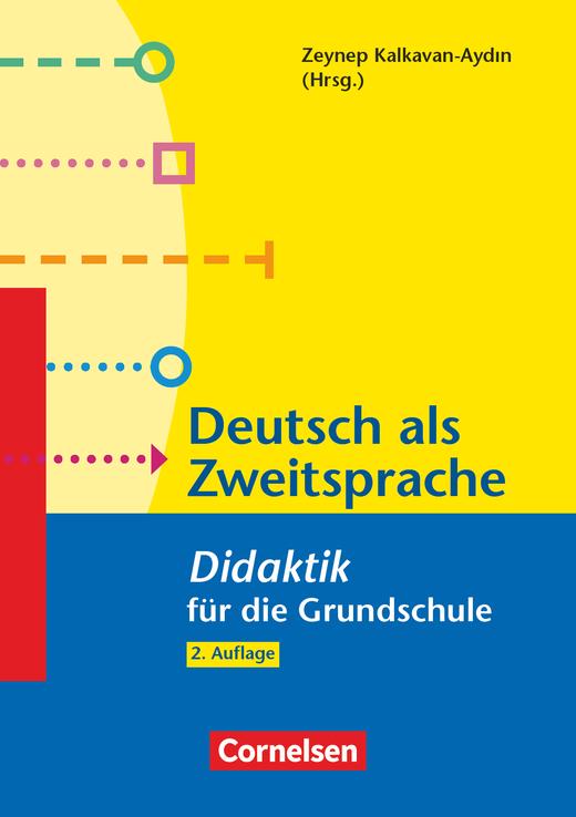 Fachdidaktik für die Grundschule - Deutsch als Zweitsprache (2. Auflage) - Didaktik für die Grundschule - Buch