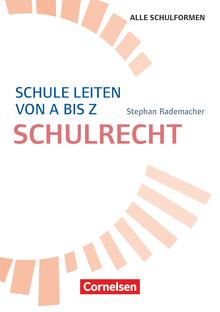 Schulmanagement - Schule leiten von A bis Z - Schulrecht - Buch