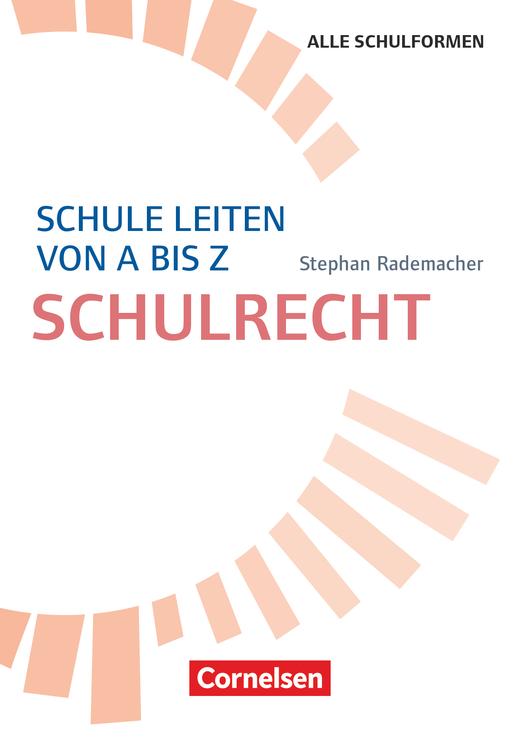 Schule leiten von A-Z - Schulrecht - Buch