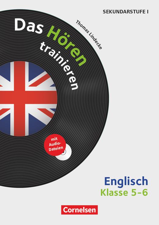 Das Hören trainieren - Das Hören trainieren - Kopiervorlagen mit Audio-CD - Klasse 5/6