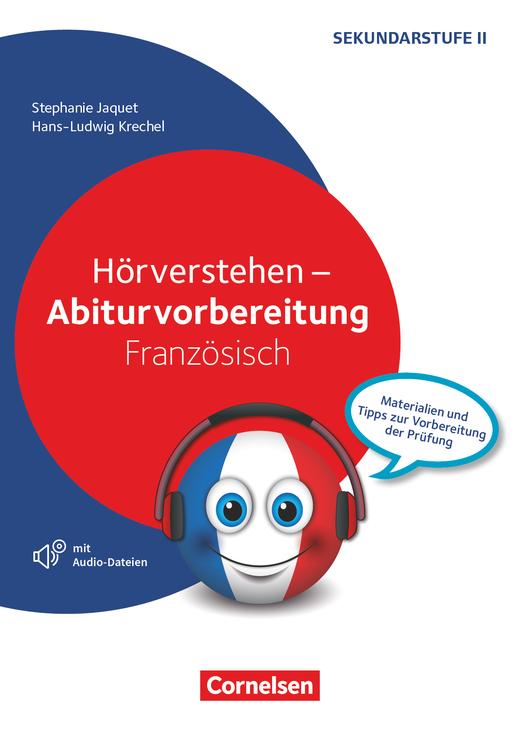 Abiturvorbereitung Fremdsprachen - Hörverstehen - Materialien und Tipps zur Vorbereitung der Prüfung - Kopiervorlagen mit Audio-CD