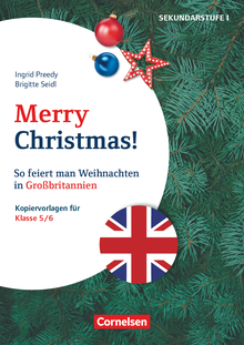 Themenhefte Fremdsprachen SEK - Merry Christmas! - So feiert man Weihnachten in Großbritannien - Kopiervorlagen als PDF - Klasse 5/6