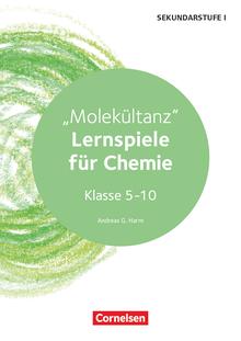 Lernspiele Sekundarstufe I - Molekültanz - Kopiervorlagen - Klasse 5-10